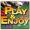 Play and Enjoy